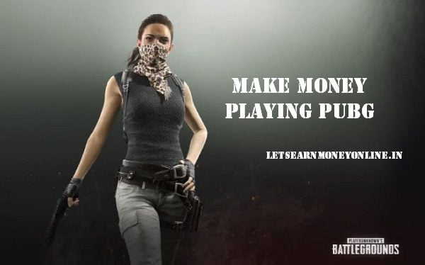 Earn while you play PUBG Mobile