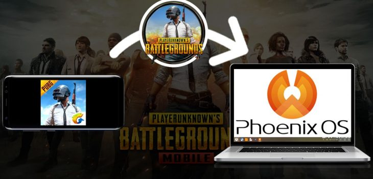 Pubg Mobile To PhoenixOS