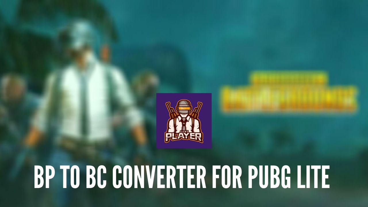BP to BC Converter for PUBG Lite