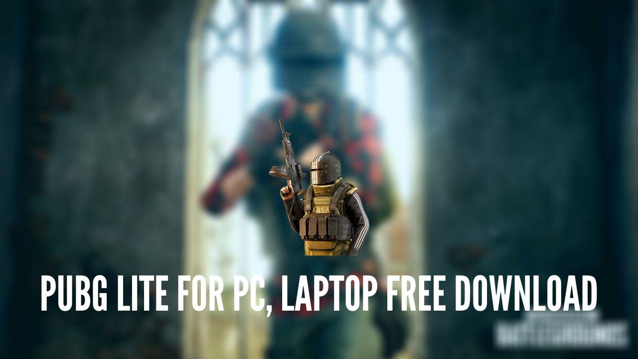 pubg lite pc free download