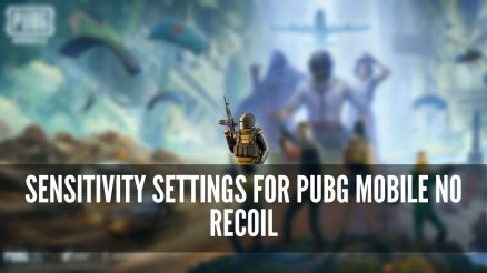 Best Sensitivity Settings for Pubg Mobile No Recoil