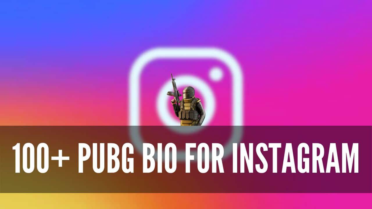 PUBG BioFor Instagram